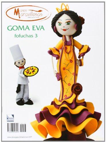 Goma Eva. Fofuchas 3