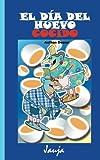 El día del huevo cocido: Volume 1 (Jauja)