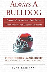 Always a Bulldog Book by Tony Barnhart | Football Georgia | UGA | Dawgs
