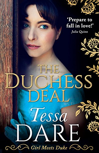The Duchess Deal: A stunning Regency romance from the New York Times bestselling author of The Governess Game and The Wallflower Wager (Girl meets Duke, Book 1) (English Edition)