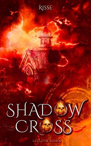 Shadowcross: Risse: Band 10