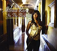 In the Flow by Althea Rene (2013-05-28)