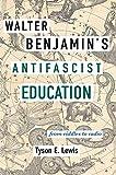 Walter Benjamin's Antifascist Education: From Riddles to Radio