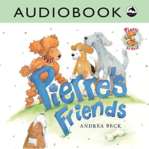 Pierre's Friends audiobook cover art