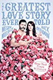 The Greatest Love Story Ever Told: An Oral History