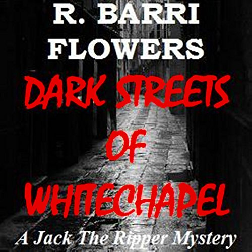 Dark Streets of Whitechapel audiobook cover art