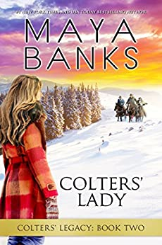 Colters' Lady (Colters' Legacy Book 2) by [Maya Banks]