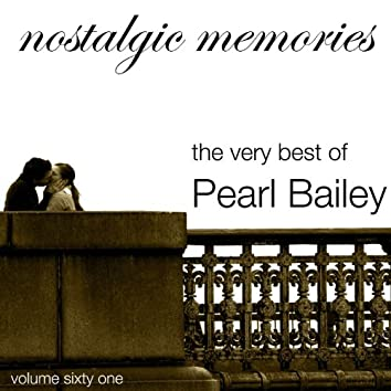 Nostalgic Memories-The Very Best Of Pearl Bailey-Vol.61