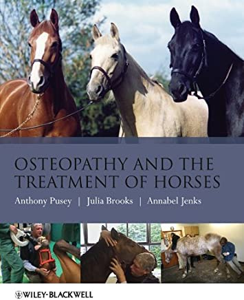 Osteopathy and the Treatment of Horses (English Edition)