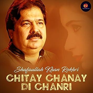 Chitay Chanay Di Chanri