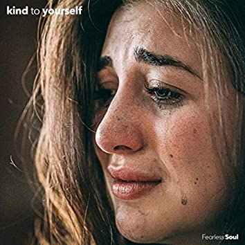 Kind to Yourself (feat. Rachael Schroeder)