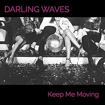 Keep Me Moving