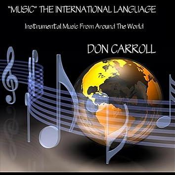 """Music"" the International Language"