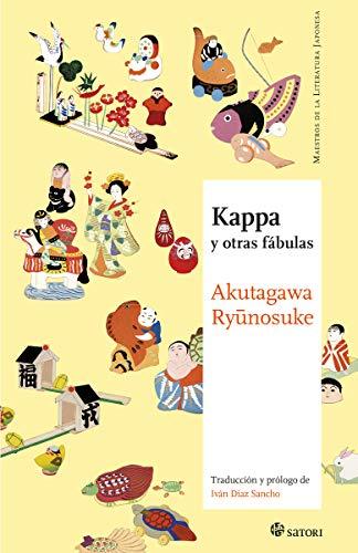 Kappa y otras fábulas (MAESTROS DE LA LITERATURA JAPONESA)