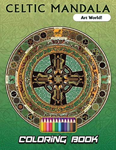 Art World! - Celtic Mandala Coloring Book: A Lovely Gift For Your Kids To Enjoy Their Weekends