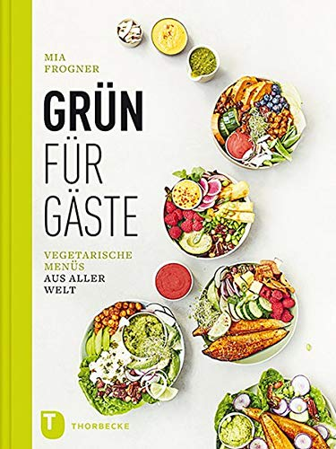 Grün für Gäste: Vegetarische Menüs aus aller Welt