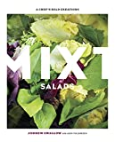 Mixt Salads: A Chef's Bold Creations [A Cookbook]