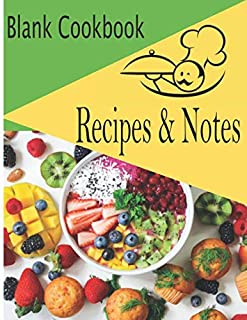 Blank Cookbook Recipes & Notes: Personalized blank cookbook journal for hobbyists and professionals / apprentices | pastry chef | cook | baker | ... time | cooking time | budget | Very full