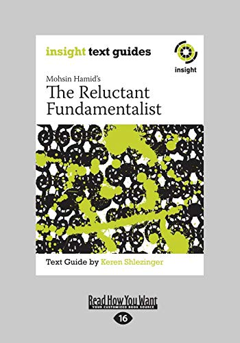 The Reluctant Fundamentalist: Insight Text Guide: Insight Text Guide (Large Print 16pt)