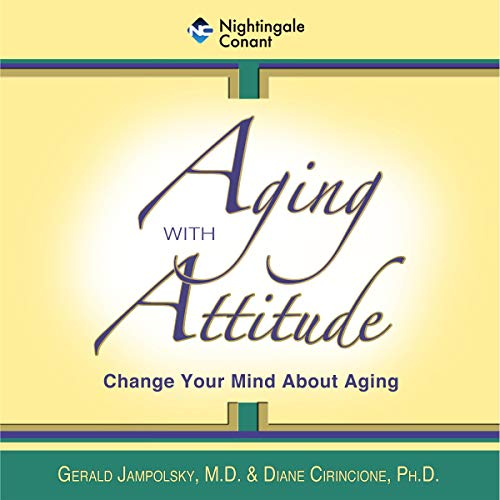 Aging with Attitude audiobook cover art