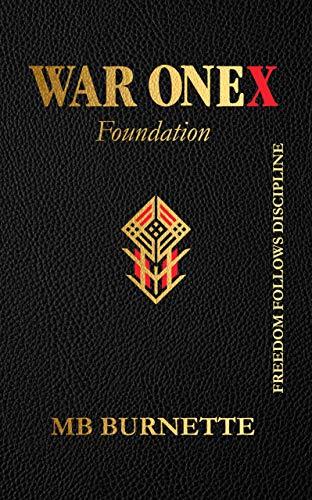 War OneX: Foundation - To Alpha Male Status (English Edition)