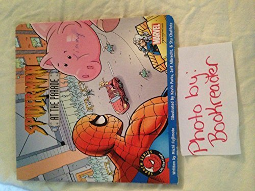 Spiderman at the Parade (Spiderman Lift-a-Flap Search Series) by Michi Fujimoto (2002-01-01)