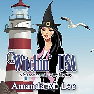 Witchin' USA     A Moonstone Bay Cozy Mystery, Book 1              By:                                                                                                                                 Amanda M. Lee                               Narrated by:                                                                                                                                 Angel Clark                      Length: 10 hrs and 14 mins     221 ratings     Overall 4.2