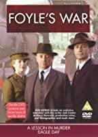 Foyle's War - Series 1 - A Lesson In Murder / Eagle Day