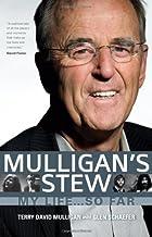 Mulligan's Stew: My Life ... So Far