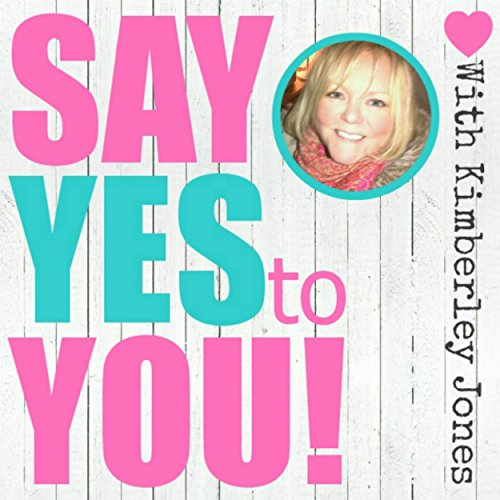 Say YES to YOU audiobook cover art