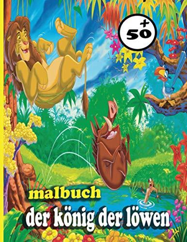 der könig der löwen malbuch: Enthält mehr als 50 Zeichnungen der könig der löwen Für Kinder garde der löwen buch