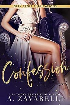 Confession (La Cité du Vice t. 1) par [A. Zavarelli, Laure Valentin]