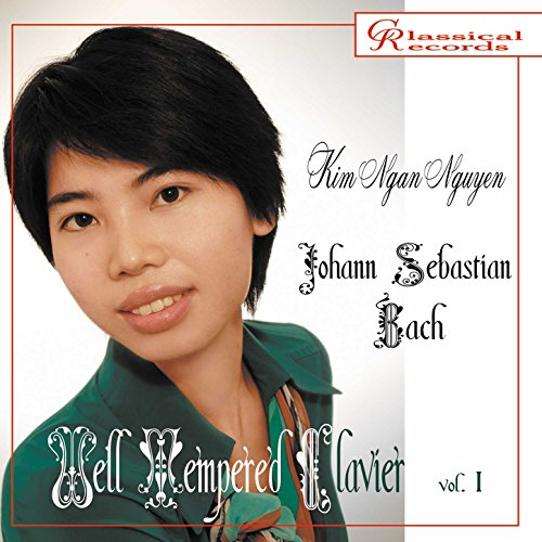 Kim Ngan Nguyen Plays Well Tempered Clavier