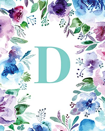 """D: Watercolor Floral, 150 Pages, 8"""" x 10"""" (Blank Lined Monogram Initial Journal Notebook for Composition, Sketching, Inspiration, and Notes)"""
