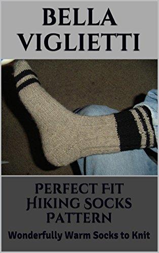 Perfect Fit Hiking Socks Pattern: Wonderfully Warm Socks to Knit (English Edition)