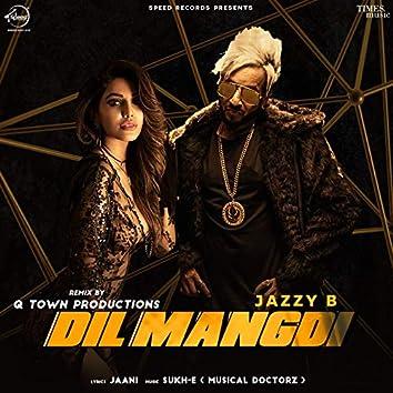 Dil Mangdi (Remix)