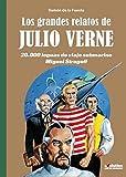 Grandes relatos de Julio Verne 2. 20.000 leguas de viaje submarino / Miguel Strogoff