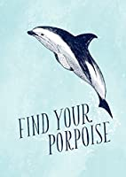 Have a Little Pun: Find Your Porpoise/Honey Bee Yourself Journal