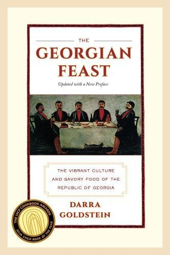 Image OfThe Georgian Feast – The Vibrant Culture And Savory Food Of The Republic Of Georgia