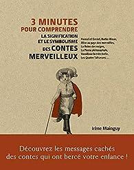 3 minutes pour comprendre la signification et le symbolisme des contes merveilleux par Irène Mainguy