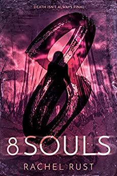8 Souls by [Rachel Rust]