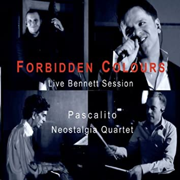 Forbidden Colours (Live Bennett Session) [feat. Neostalgia Quartet]