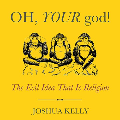 Oh, Your God! audiobook cover art