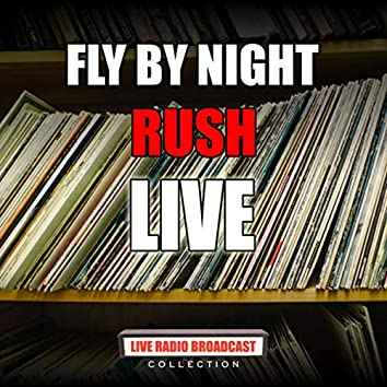Fly By Night (Live)