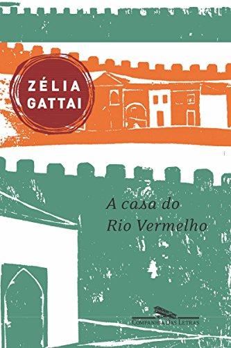 A casa do Rio Vermelho: Memórias