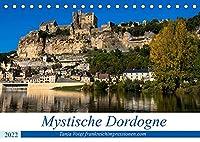 Mystische Dordogne (Tischkalender 2022 DIN A5 quer): Eine Region voller Burgen und Schloesser und praehistorischen Staetten in einer atemberaubender Natur - das ist die Dordogne (Monatskalender, 14 Seiten )
