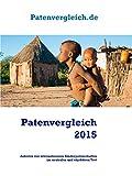Patenvergleich 2015: Internationale Kinderpatenschaften im neutralen Vergleich