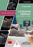 Vade-mecum d'échographie abdominale chez le chien et le chat
