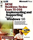 MCSE Readiness Review -- Exam 70-098: Implementing And Supporting