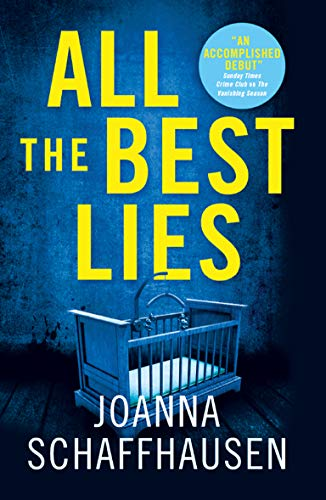 Amazon.com: All the Best Lies eBook: Schaffhausen, Joanna: Kindle Store